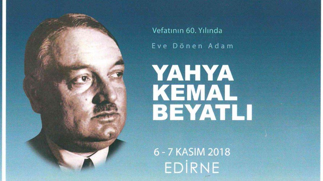 Vefatının 60 Yılında Yahya Kemal Beyatlı Programı Kapsamında Edirne